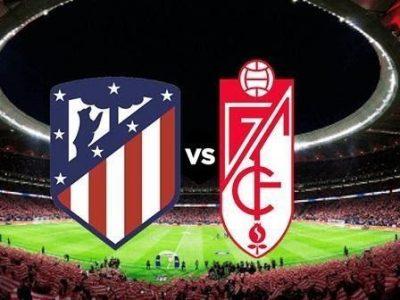 Nhận định trận đấu giữa Atletico và Granada
