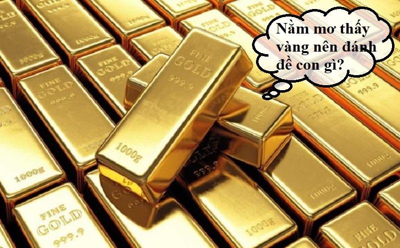 Ý nghĩa của giấc mơ thấy vàng
